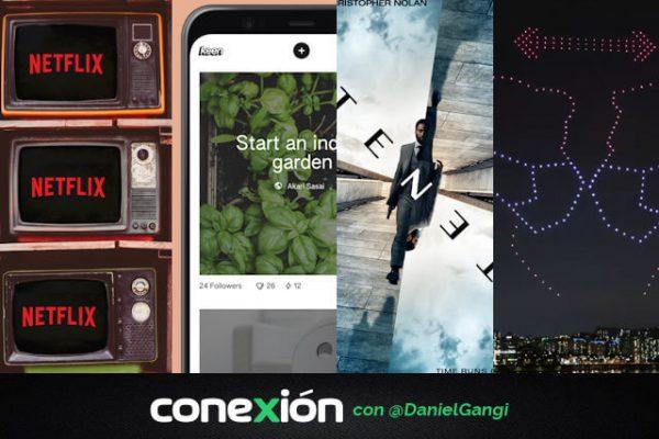 Conexión: Netflix depende menos de Hollywood; Google estilo Pinterest; Nolan en problemas por 'Tenet'; mensajes en el cielo con drones