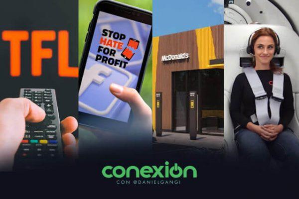 Conexión: Nuevo canal de TV en Netflix ; Boicot fallido contra Facebook; McDonald's futurista; nueva forma de transporte