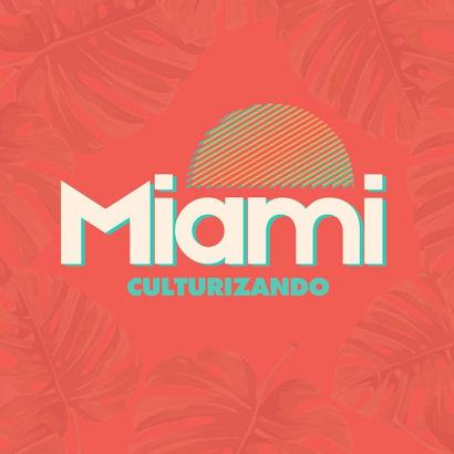 Culturizando Miami