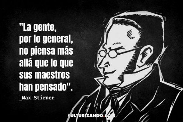 Algunas de las mejores frases de Max Stirner